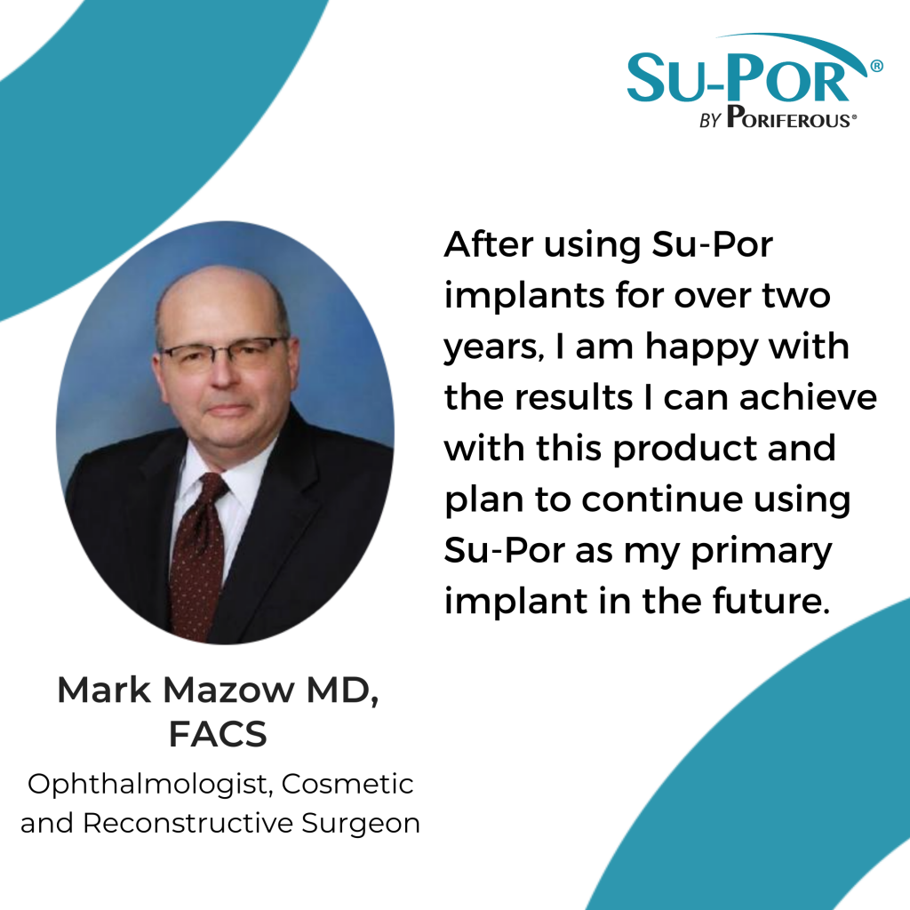 frequently asked questions page: Dr. Mark Mazow's review of Su-Por surgical implants.